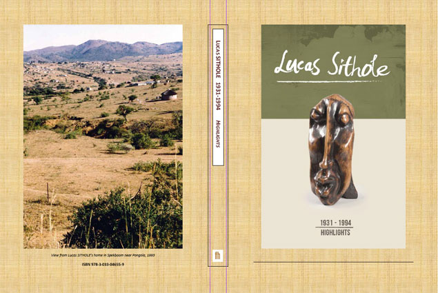 """Lucas SITHOLE Highlights 1966-1993"" monograph 2014 - 100 selected sculptures - ISBN 978-3-033-04655-9"